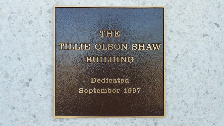 The Tillie Olson Shaw Building